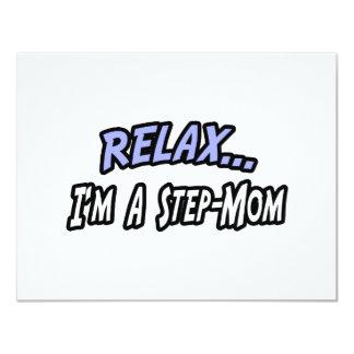 Relax, I'm a Step-Mom 4.25x5.5 Paper Invitation Card