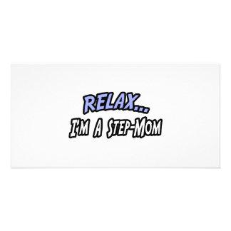 Relax, I'm a Step-Mom Custom Photo Card