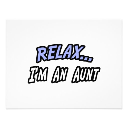 Relax, I'm an Aunt Personalized Invite