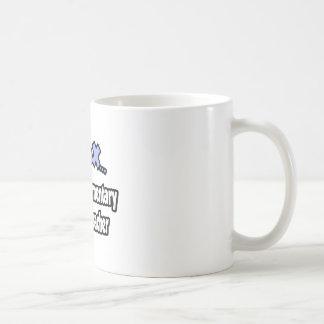 Relax...I'm An Elementary School Teacher Coffee Mug
