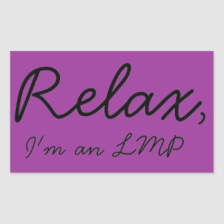 Relax, I'm an LMP Rectangular Sticker
