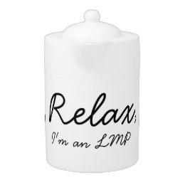Relax, I'm an LMP Teapot