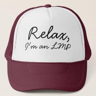 Relax, I'm an LMP Trucker Hat