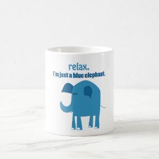 """Relax, I'm Just a Blue Elephant"" Mug"
