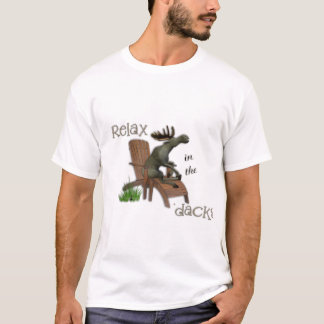Relax in the 'dacks T-Shirt