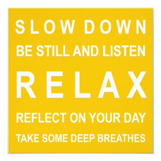 Relax Inspirational Message Yellow & White Card