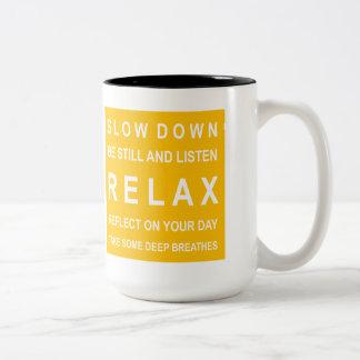 Relax Inspirational Message Yellow & White Two-Tone Coffee Mug