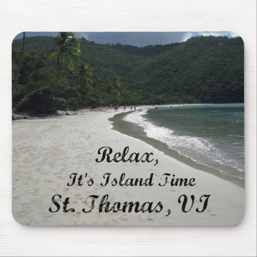 Relax, it's island time, St. Thomas VI Mouse Pad