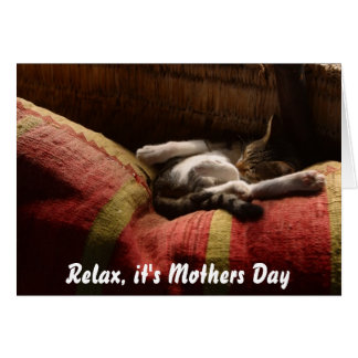 Relax it's Mothers Day Card