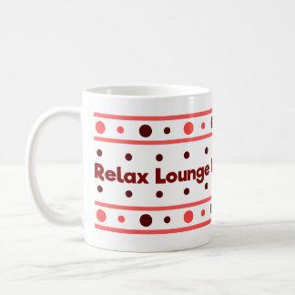 Relax, lounge, unwind coffee mug