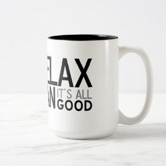 Relax man, it's all good Two-Tone coffee mug