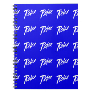 RELAX MOTTO ATTITUDE MOTIVATIONAL GOAL VACATION CH SPIRAL NOTE BOOKS