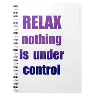 RELAX Nothing ... Notebook