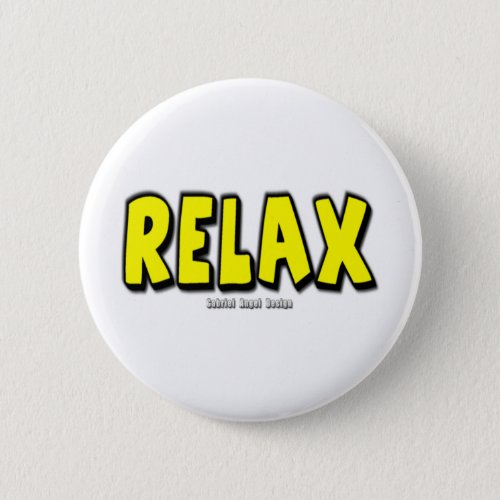 Relax Pinback Button