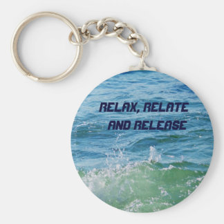 Relax, Relate  and Release_Keychain Keychain