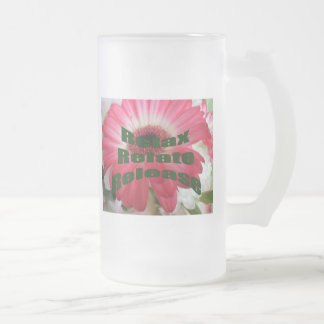 Relax, Relate, Release Frosted Glass Beer Mug