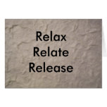 Relax Relate Release Greeting Card
