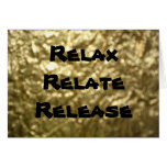 Relax Relate Release Greeting Cards