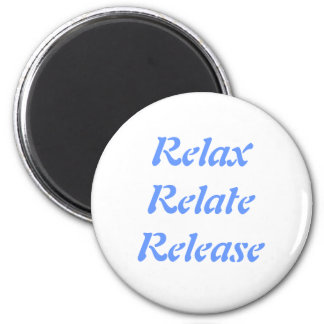 Relax, Relate, Release, Magnet