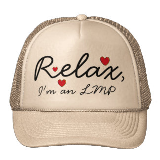 Relax, She's a massage therapist! Trucker Hat