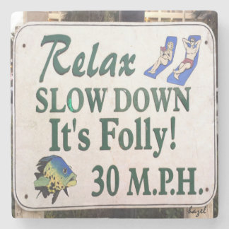 Relax, Slow Down, It's Folly, Marble Coaster