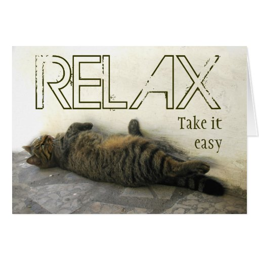 Relax - Take it easy Card