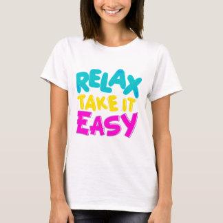 RELAX TAKE IT EASY woman t-shirt