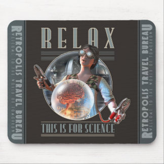 Relax: This is for SCIENCE Mouse Pad
