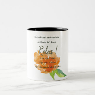RELAX TO RECEIVE, TO VIBRATE ORANGE FLORAL Two-Tone COFFEE MUG