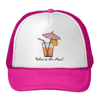 Relax To The Max! Trucker Hat