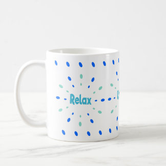 Relax unwind lounge mug