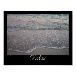 Relax with the ocean waves poster