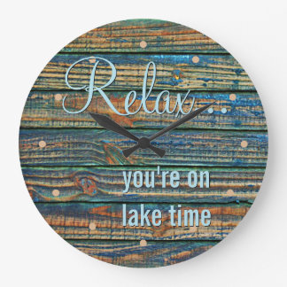 Relax You Are On Lake Time Quote Large Clock