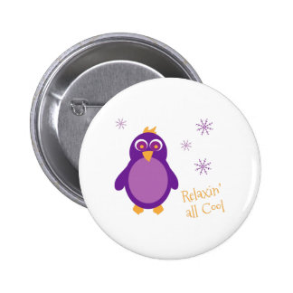 Relaxin All Cool Pinback Buttons