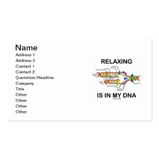 Relaxing Is In My DNA (DNA Replication) Business Card