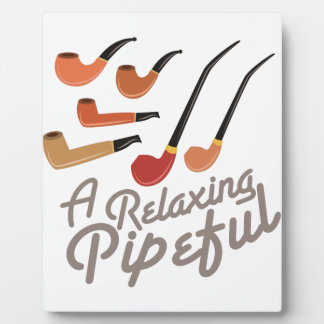 Relaxing Pipeful Plaque