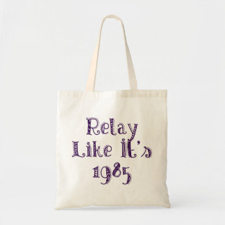 Relay Like It's 1985 Tote Bag