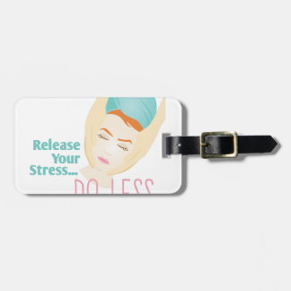 Release Stress Bag Tag