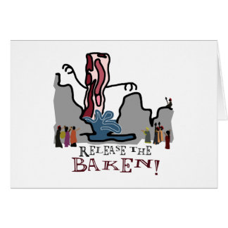Release the Baken! Greeting Card