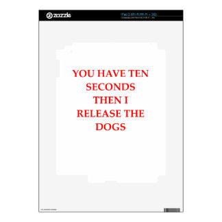 release the dogs decal for the iPad 2