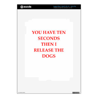 release the dogs iPad 3 decal