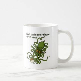Release the Kraken Funny Mug