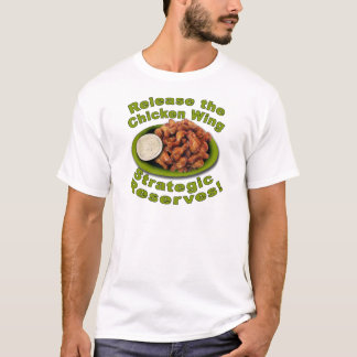 Release The Reserve Chicken Wings T-Shirt