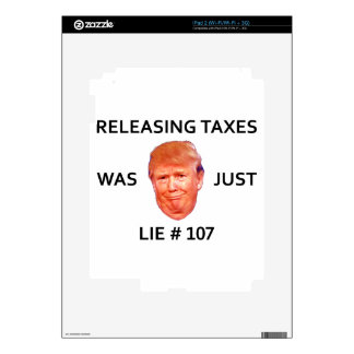 RELEASING TAXES WAS JUST TRUMP LIE 107 DECALS FOR iPad 2