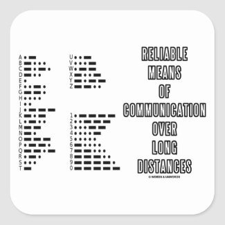 Reliable Means Of Communication Over Long Distance Square Stickers