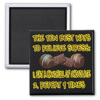 RELIEVE STRESS 2 INCH SQUARE MAGNET