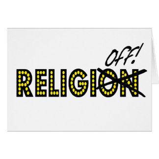 ¡ReligiOFF - apague la religión! Tarjeta De Felicitación