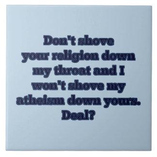 Religión CONTRA el ateísmo, parte 2 Azulejo Cuadrado Grande