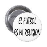 Religión del EL Futbol Es MI Pins