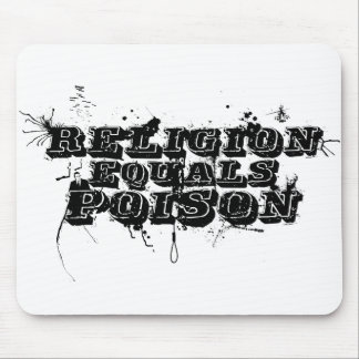 Religion Equals Poison Mouse Pad